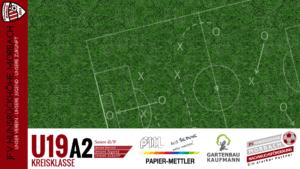 U19 A2: Vorbericht ~ JSG Kinderbeuern – JFV Hunsrückhöhe Morbach ~ Sa., 11.05.19 16:00 Uhr