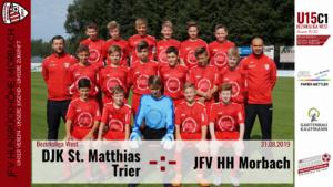 U15 C1: Vorbericht ~ DJK St. Matthias Trier – JFV Hunsrückhöhe Morbach ~ Sa., 31.08.19 11:30 Uhr