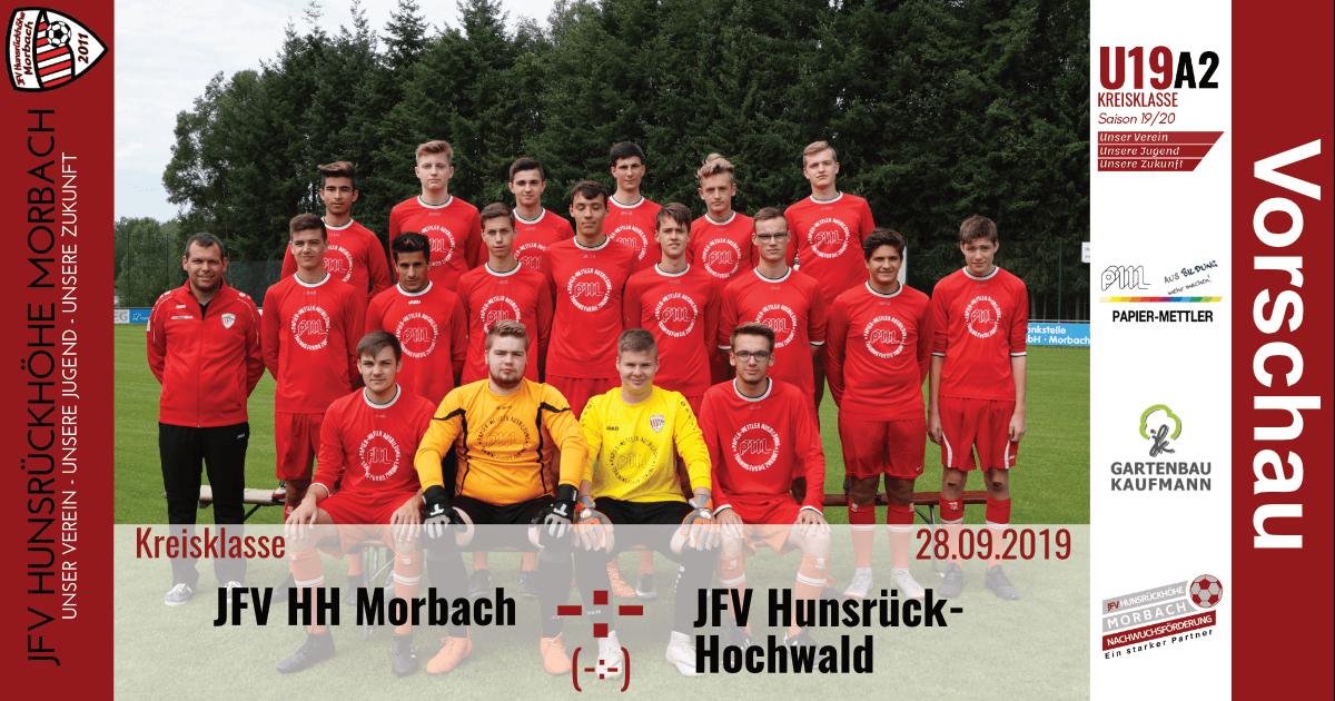 U19 A2: Vorbericht ~ JFV Hunsrückhöhe Morbach – JFV Hunsrück-Hochwald ~ Sa., 28.09.19 13:00 Uhr