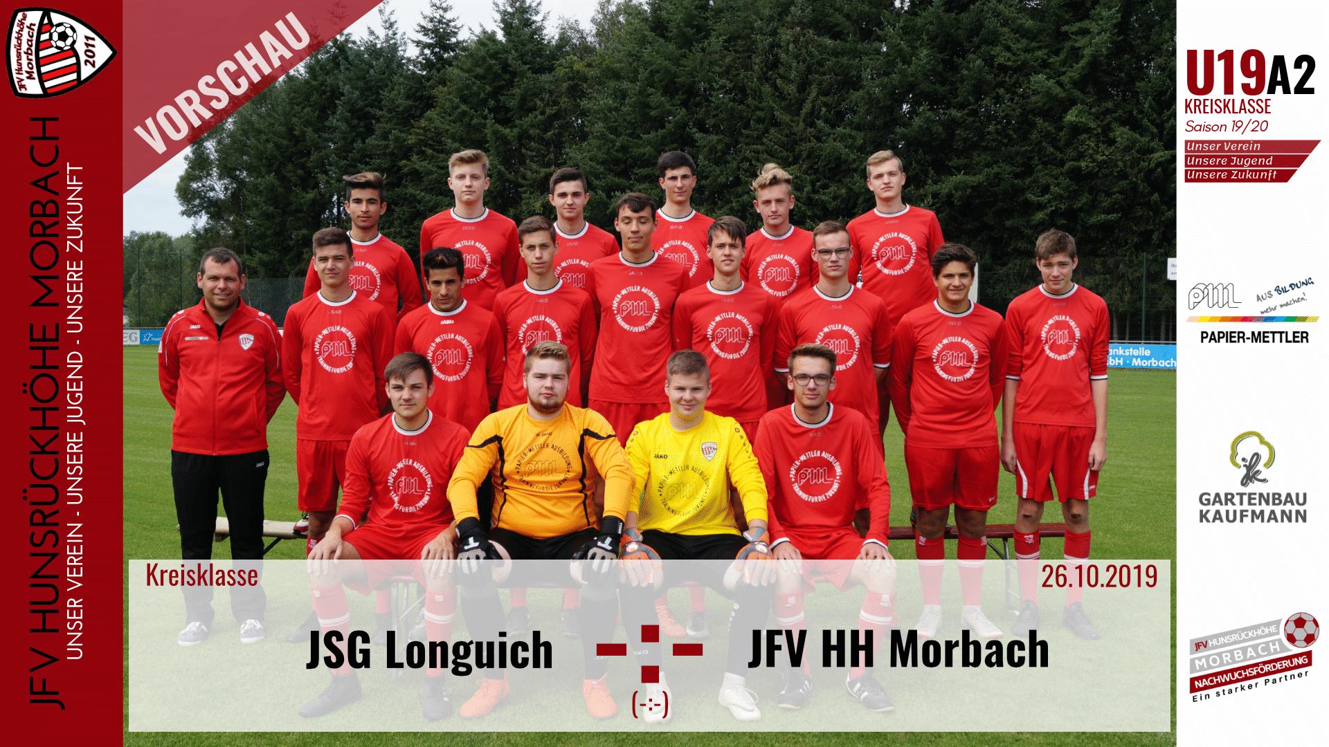 U19 A2: Vorbericht ~ JSG Longuich – JFV Hunsrückhöhe Morbach ~ Sa., 26.10.19 17:00 Uhr