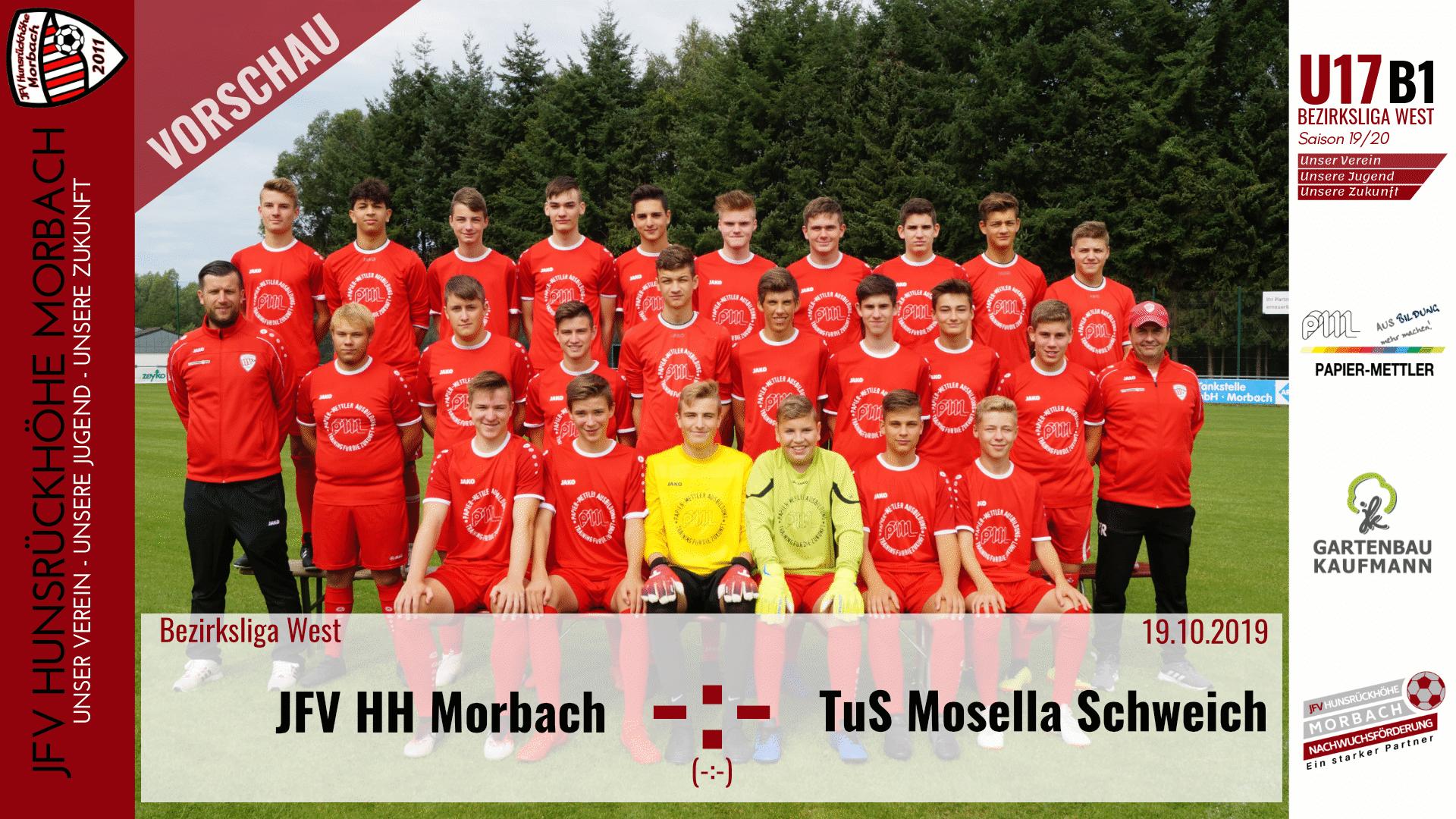 U17 B1: Vorbericht ~ JFV Hunsrückhöhe Morbach – TuS Mosella Schweich ~ Sa., 19.10.19 19:00 Uhr