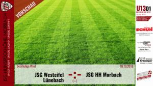 U13 D1: Vorbericht ~ JSG Westeifel Lünebach – JSG Hunsrückhöhe Morbach ~ Sa., 19.10.2019 14:00 Uhr