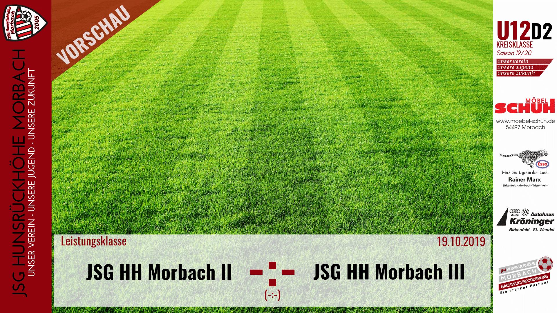 U12 D2: Vorbericht ~ JSG Hunsrückhöhe Morbach II – JSG Hunsrückhöhe Morbach III ~ Sa., 19.10.2019 13:00 Uhr
