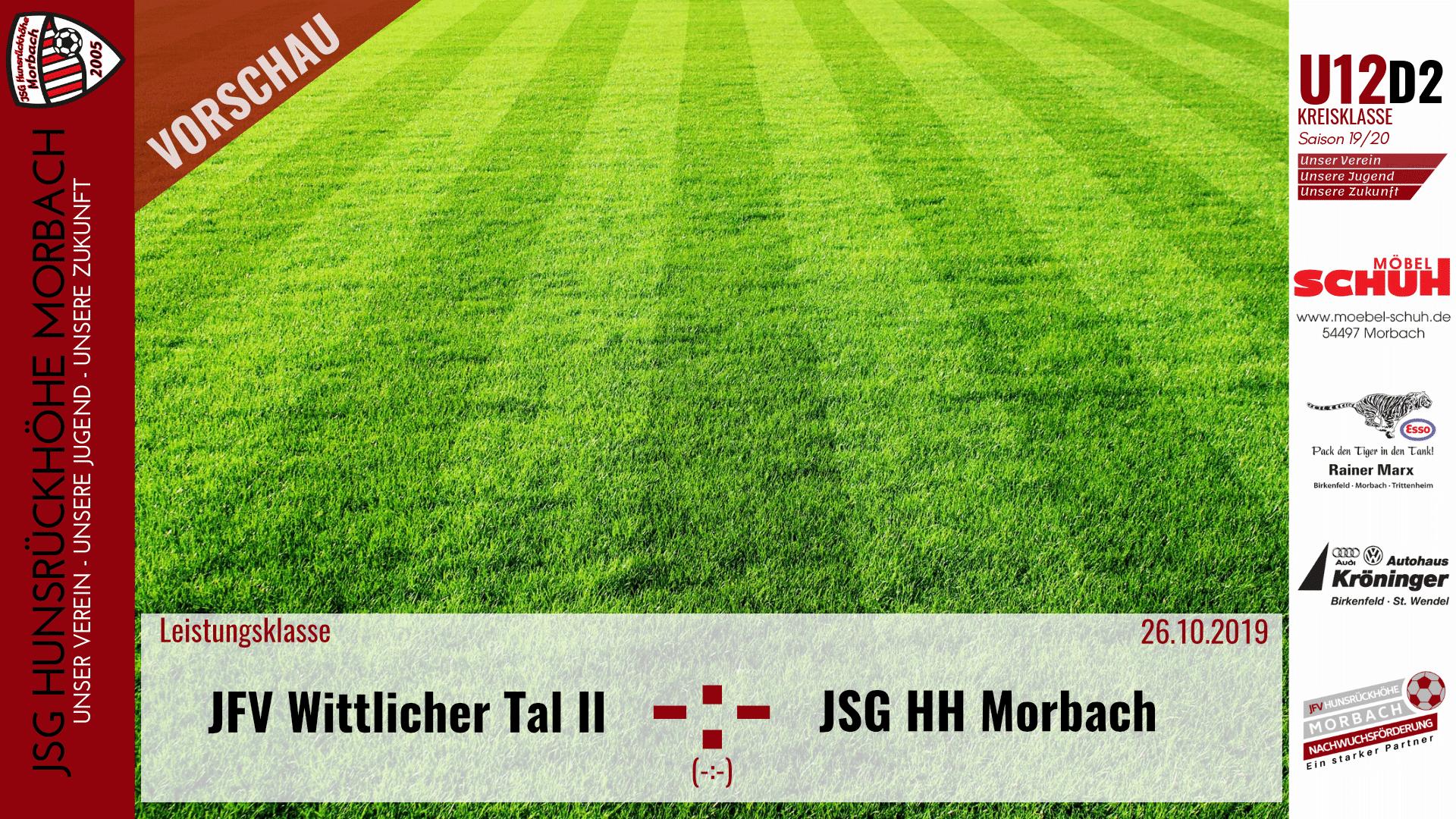 U12 D2: Vorbericht ~ JFV Wittlicher Tal II – JSG Hunsrückhöhe Morbach ~ Sa., 26.10.2019 14:30 Uhr