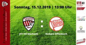 U19 A1: Vorbericht ~ JFV Hunsrückhöhe Morbach – Kickers Offenbach ~ So., 15.12.19 13:00 Uhr